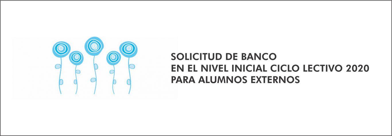 Solicitud banco Nivel Inicial año 2020